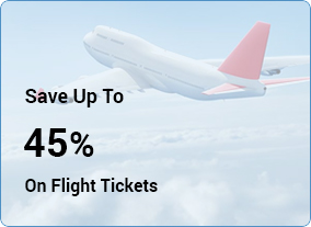 Save Up To 45% on Flight Tickets
